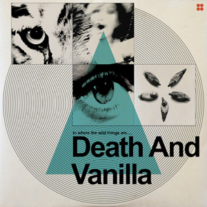 Death and Vanilla To Where the Wild Things Are Album