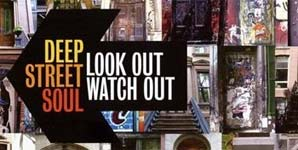 Deep Street Soul Look Out Watch Out Album