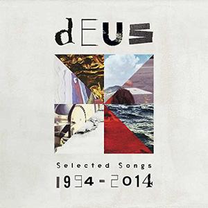 Deus Selected Songs 1994-2014 Album