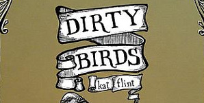 Kat Flint - Dirty Birds