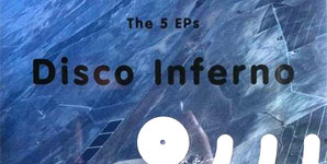 Disco Inferno - The 5 EPs EP Review