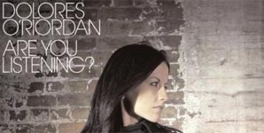 Dolores O' Riordan - Are You Listening?