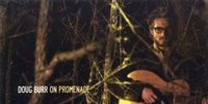 Doug Burr - On Promenade Album Review