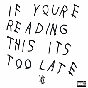 Drake - If You're Reading This It's Too Late Album Review