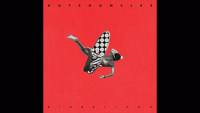 Dutch Uncles - Big Balloon Album Review