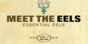The Eels - Meet The Eels: Essential Eels Vol 1 1996-2006