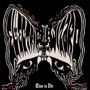 Electric Wizard Time To Die Album