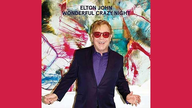 Elton John - Wonderful Crazy Night Album Review