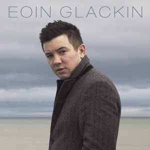 Eoin Glackin - Eoin Glackin Album Review