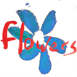 Flowers Do What You Want, It's What You Should Do Album