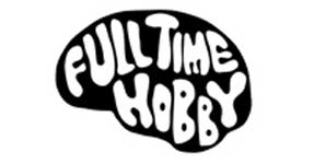 Full Time Hobby - Not Doing It For The Quids Album Review