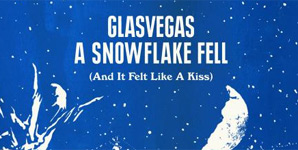 Glasvegas - A Snowflake Fell (And It Felt Like A Kiss EP Review