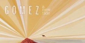 Gomez - A New Tide Album Review