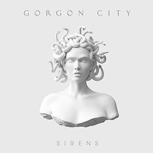 Gorgon City - Sirens Album Review Album Review