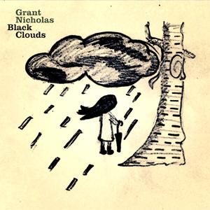 Grant Nicholas Black Clouds Album