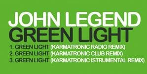 John Legend - Green Light Karmatronic Remixes Single Review