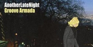 Groove Armada - Late Night Tales Album Review
