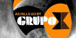 Grupo X - As The Hills Go By Album Review