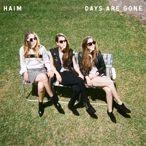 Haim - Days Are Gone Album Review Album Review