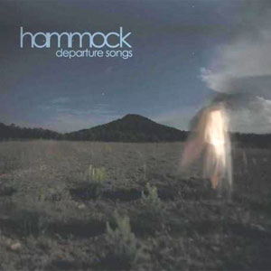 Hammock - Departure Songs Album Review