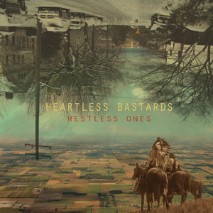 Heartless B***ards - Restless Ones Album Review