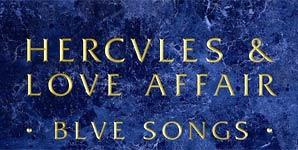 Hercules and Love Affair - Blue Songs