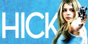 Hick, Trailer