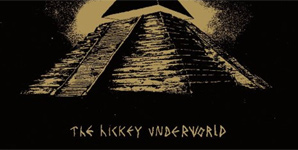 The Hickey Underworld - The Hickey Underworld