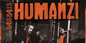 Humanzi - Bass Balls