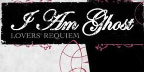 I Am Ghost - Lovers' Requiem Album Review