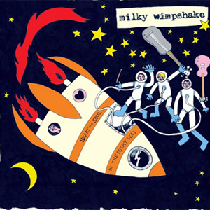 Milky Wimpshake - Heart and Soul in the Milky Way Album Review