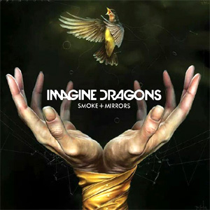 Imagine Dragons - Smoke + Mirrors Album Review