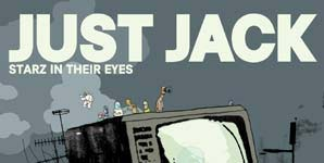 Just Jack - Starz In Their Eyes Single Review