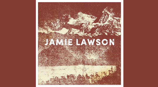 Jamie Lawson - Jamie Lawson Album Review