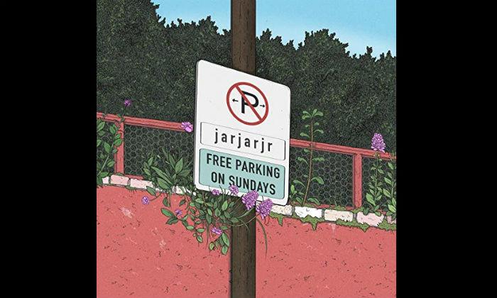 Jar Jar Jr - Free Parking on Sundays EP Review