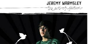 Jeremy Warmsley - The Art Of Fiction