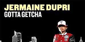 Jermaine Dupri - Gotta Getcha Single Review