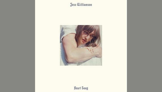 Jess Williamson Heart Song Album