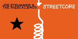 Joe Strummer & The Mescaleros - Streetcore Album review