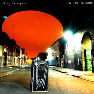 Johnny Foreigner - You Can Do Better Album Review Album Review