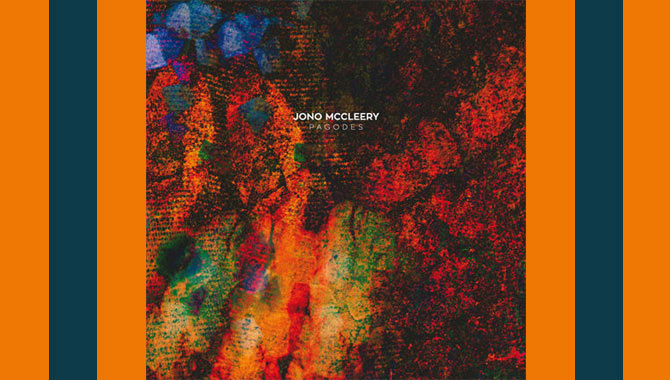 Jono McCleery Pagodes Album