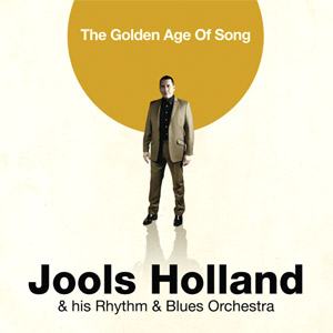 Jools Holland The Golden Age Of Song Album