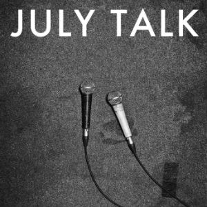 July Talk - July Talk Album Review
