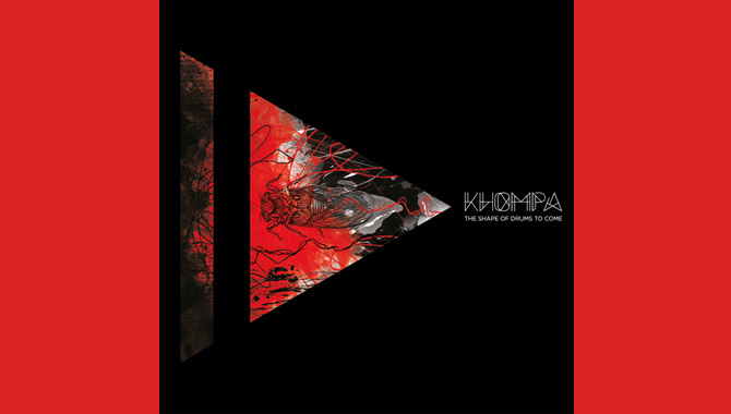 Khompha The Shape Of Drums To Come Album