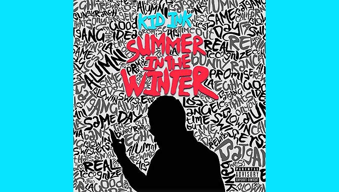 Kid Ink - Summer In The Winter Album Review