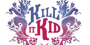 Kill It Kid - Self Titled
