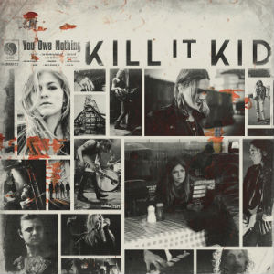 Kill It Kid - You Owe Nothing Album Review