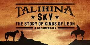 Talihina Sky: The Story Of Kings Of Leon Trailer