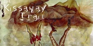 The Kissaway Trail - The Kissaway Trail