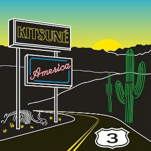 Various Artists - Kitsune America 3 Album Review Album Review